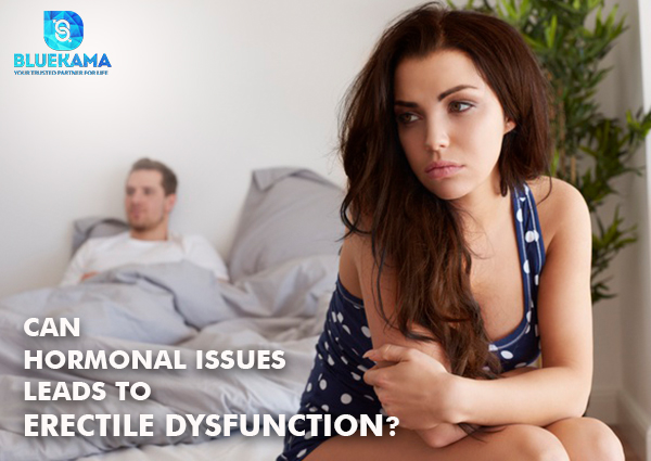 Can hormonal issues Leads to Erectile Dysfunction